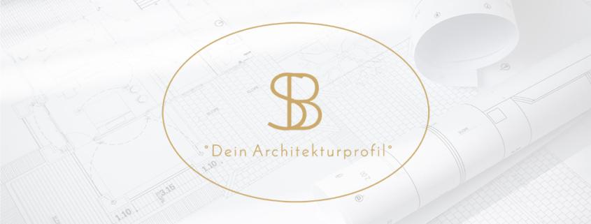 Dein Architekturprofil Bauherren Analyse Sabrina Bongartz